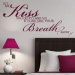 Let Me Kiss You Deeply~ Wall sticker / decals